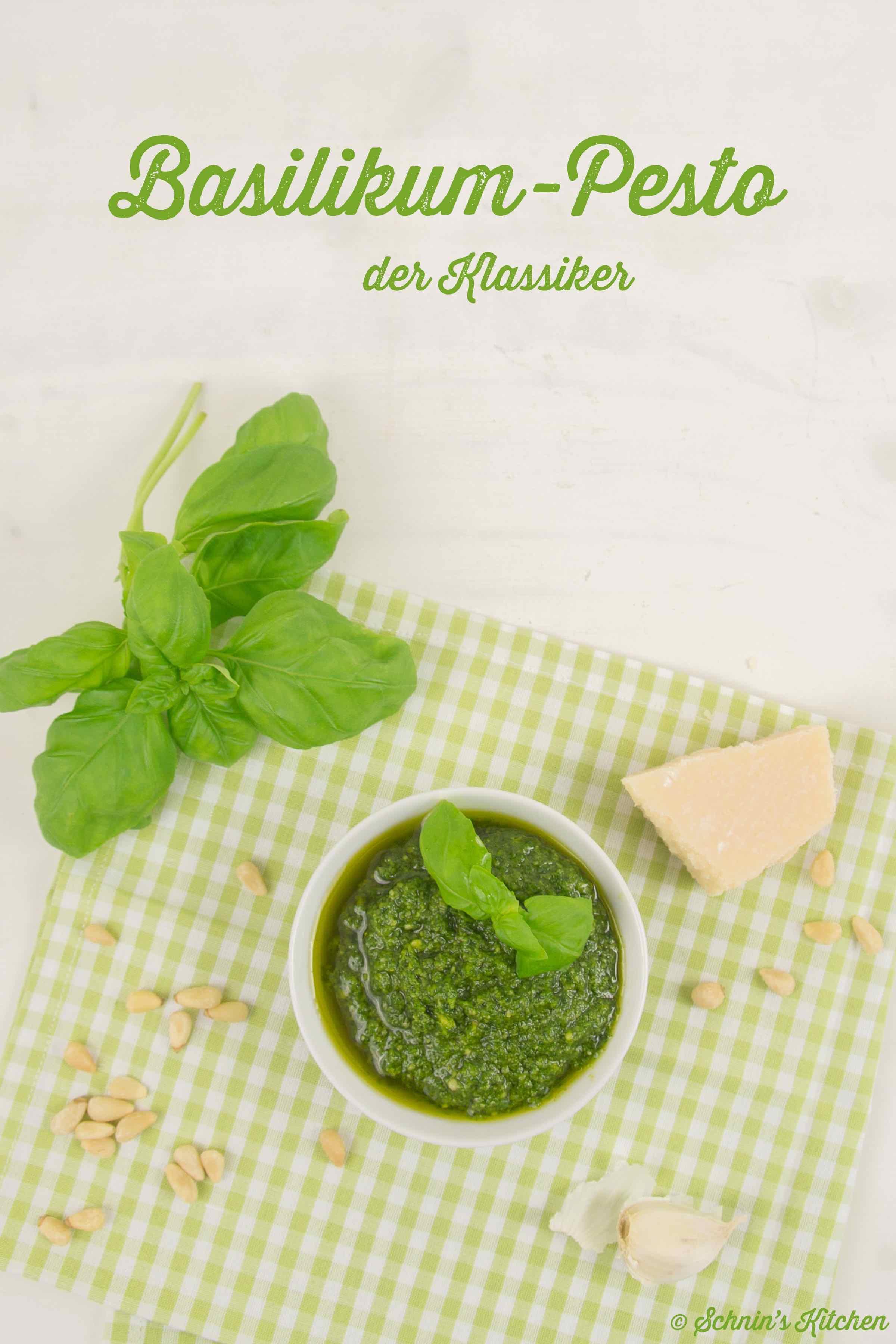 Schnin's Kitchen: Basilikum-Pesto - der Klassiker selbst gemacht