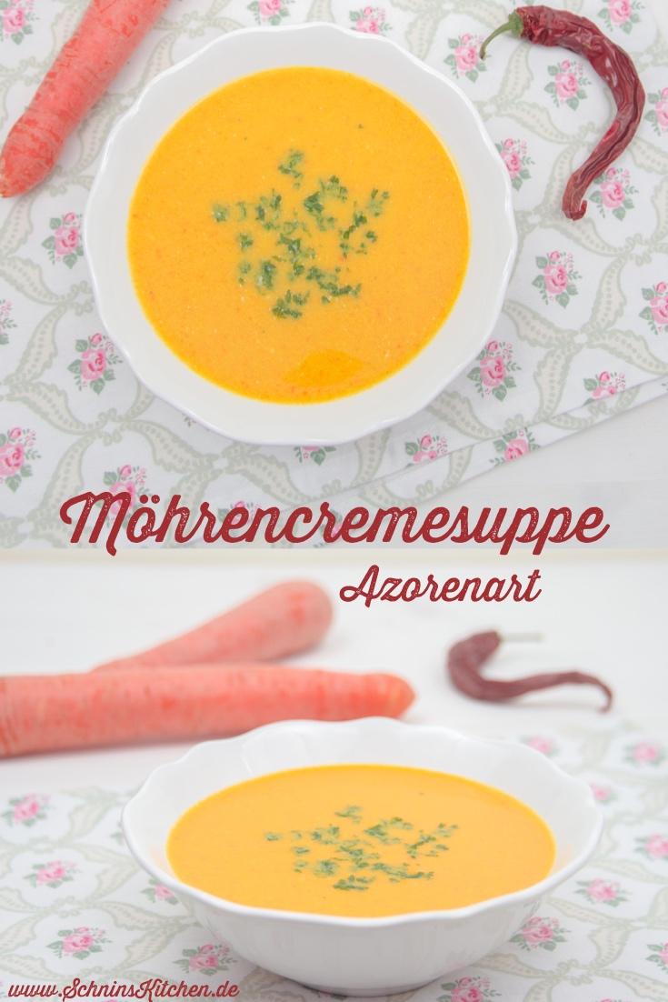 Schnin's Kitchen: Leckere Möhrencremesuppe Azorenart