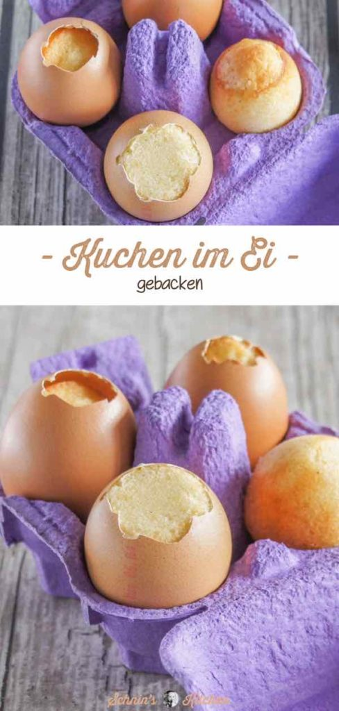 Kuchen im Ei gebacken   www.schninskitchen.de