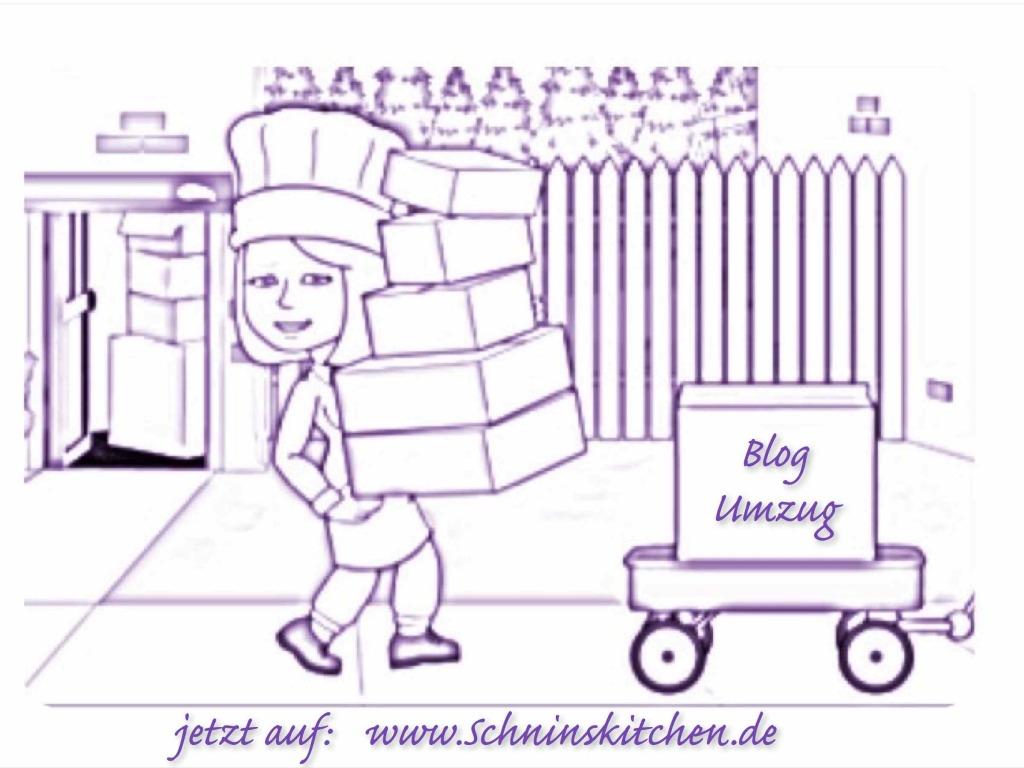 Schnin's Kitchen: Blog Umzug auf www.schninskitchen.de