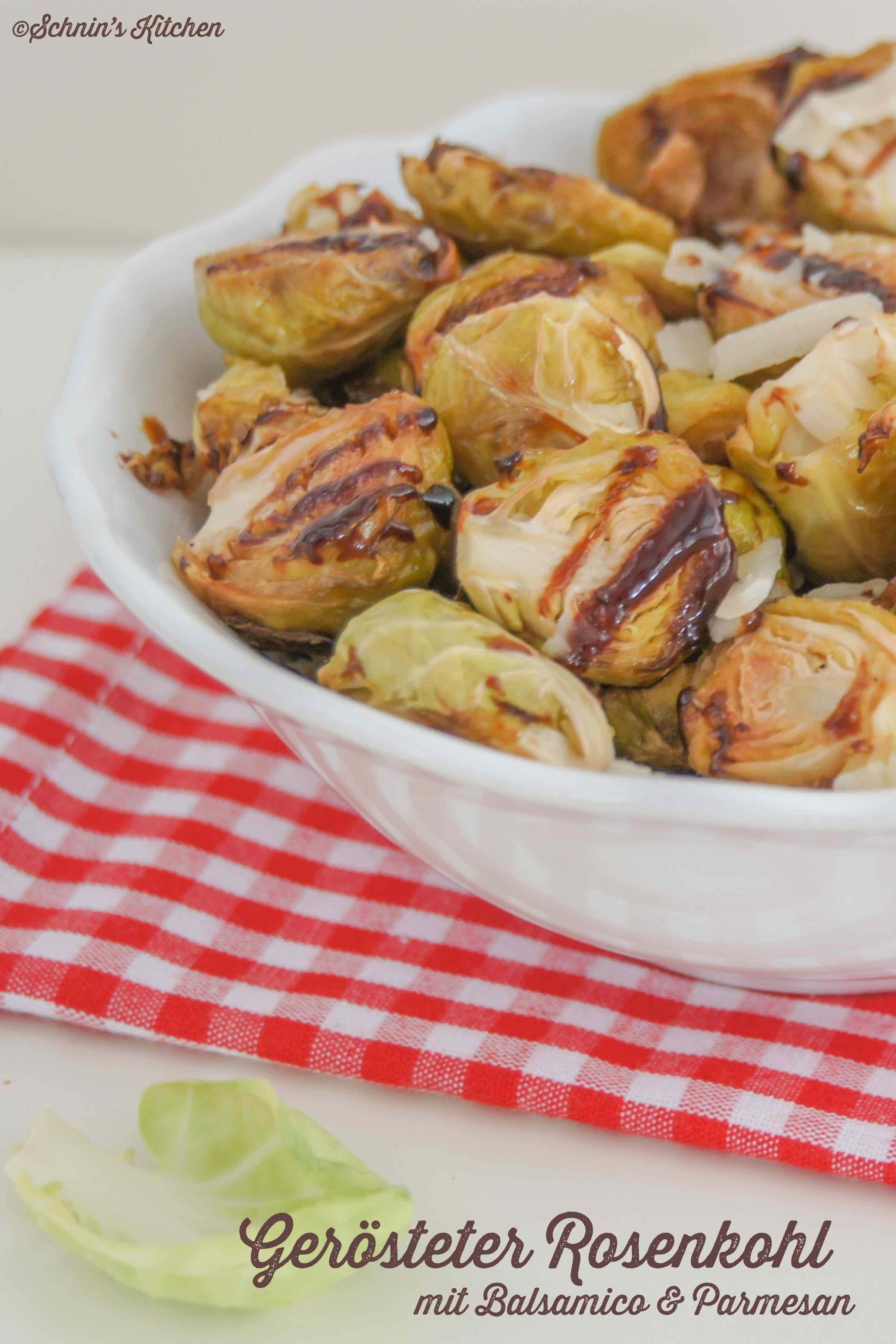 Schnin's Kitchen: Gerösteter Rosenkohl mit Balsamico und Parmesan