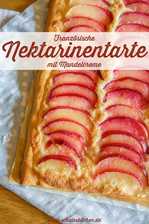 Französische Nektarinentarte mit feiner Mandelcreme | www.schninskitchen.de